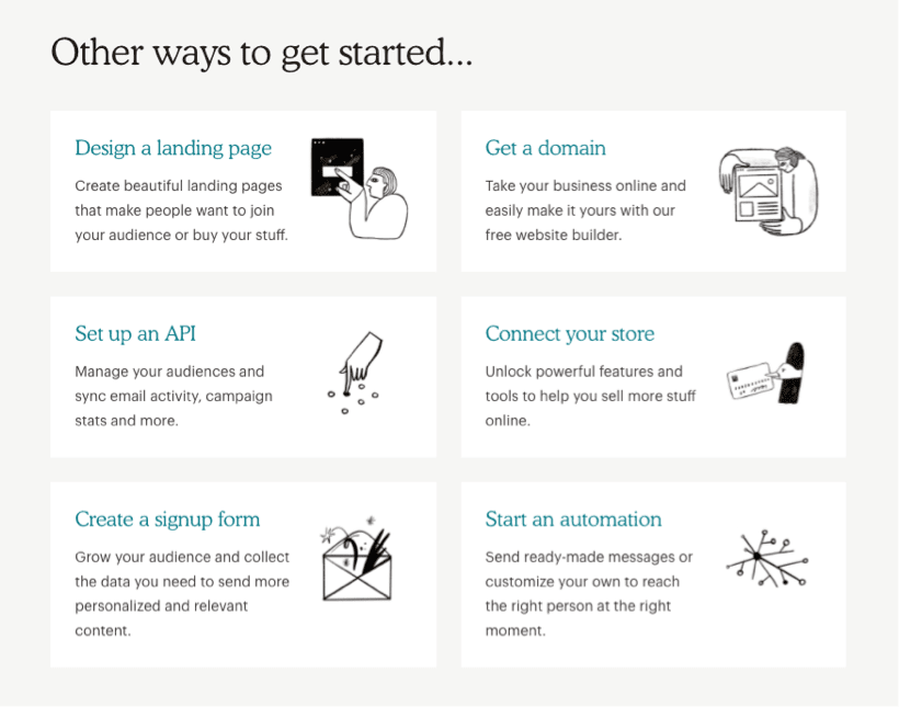 2 suitable ways to start in MailChimp are target groups or landing pages. But there are many more, and MailChimp also gives tips on how to do this.